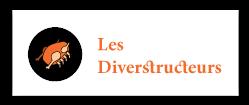 Les Diverstructeurs